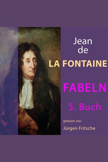 Fabeln von Jean de La Fontaine: 5 Buch - cover