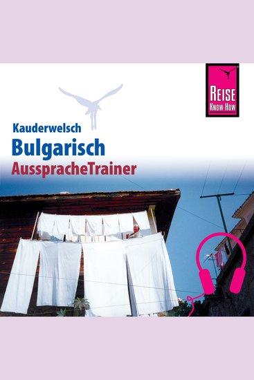 Reise Know-How Kauderwelsch AusspracheTrainer Bulgarisch - cover