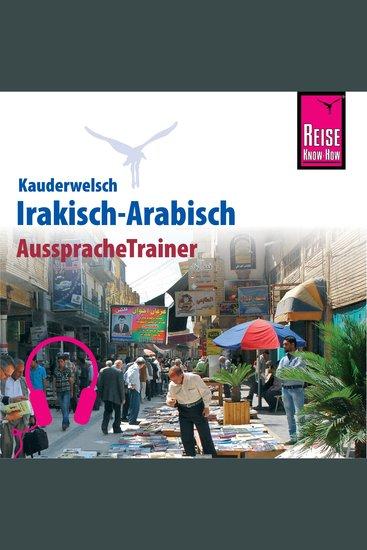 Reise Know-How Kauderwelsch AusspracheTrainer Irakisch-Arabisch - cover