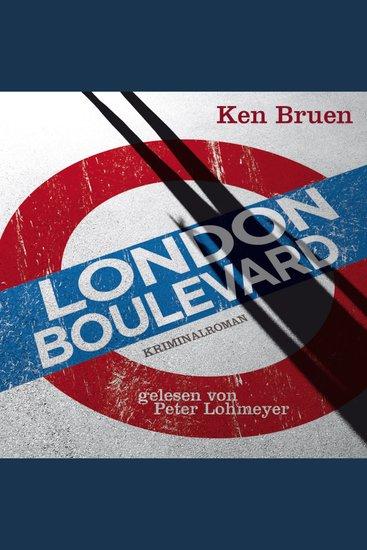 London Boulevard - Kriminalroman Ungekürzte Lesung - cover