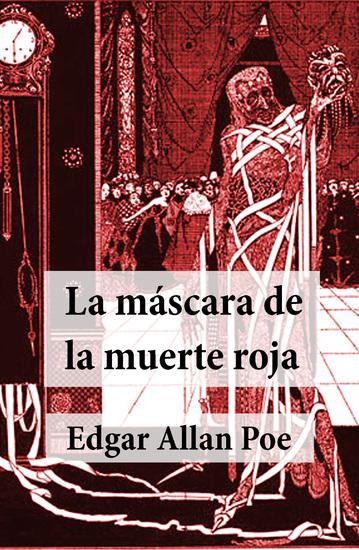 La máscara de la muerte roja (Cuento Texto completo) - cover