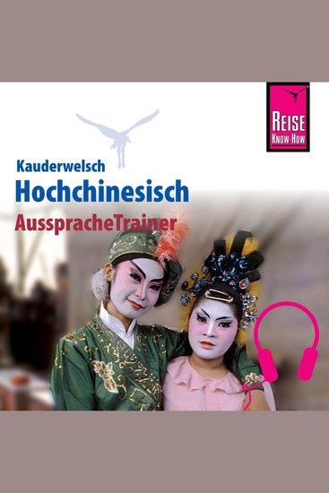 Reise Know-How Kauderwelsch AusspracheTrainer Hochchinesisch - cover