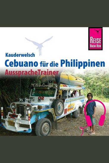 Reise Know-How Kauderwelsch AusspracheTrainer Cebuano (Visaya) - cover