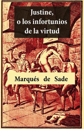 Justine o los infortunios de la virtud (Texto completo) - cover