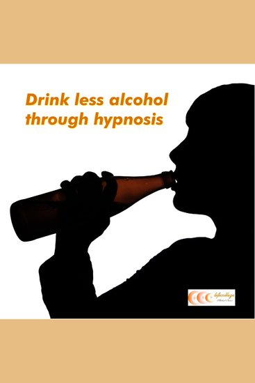 Drink less alcohol through hypnosis - cover