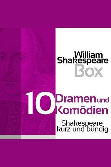 William Shakespeare Box: Zehn Dramen und Komödien - Shakespeare kurz und bündig - cover