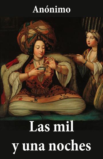 El libro de las mil noches y una noche (6 Tomos completos) (Traducción de Vicente Blasco Ibáñez) - cover