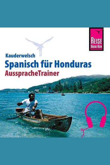 Reise Know-How Kauderwelsch AusspracheTrainer Spanisch für Honduras - cover