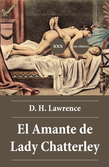 El amante de Lady Chatterley, D H Lawrence tertuliabms