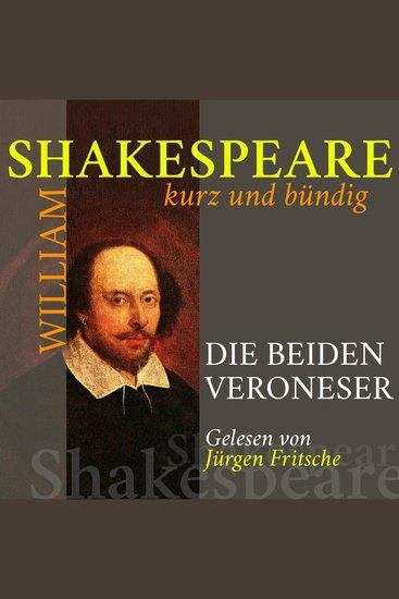 Die beiden Veroneser - Shakespeare kurz und bündig - cover