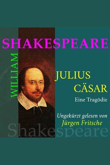 William Shakespeare: Julius Caesar Eine Tragödie - Ungekürzte Fassung - cover