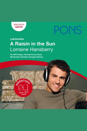 PONS Lektürehilfe - Lorraine Hansberry A Raisin in the Sun - Hörstoff Englisch Abitur - cover