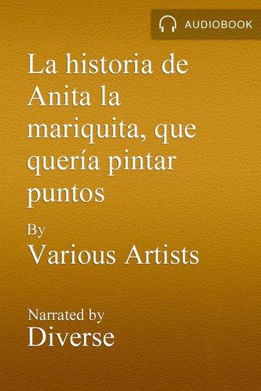 La historia de Anita la mariquita que quería pintar puntos - cover