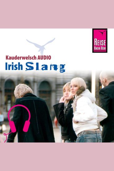 Reise Know-How Kauderwelsch AUDIO Irish Slang - cover