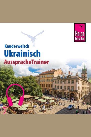 Reise Know-How Kauderwelsch AusspracheTrainer Ukrainisch - cover