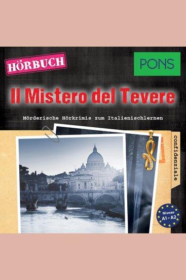 PONS Hörkrimi Italienisch: Il Mistero del Tevere - Mörderische Kurzkrimis zum Italienischlernen - cover