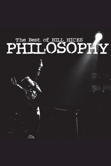Philosophy: The Best of Bill Hicks - cover
