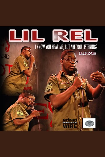 Lil Rel: I Know You Hear Me - cover