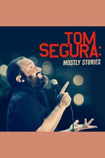Tom Segura: Mostly Stories - cover