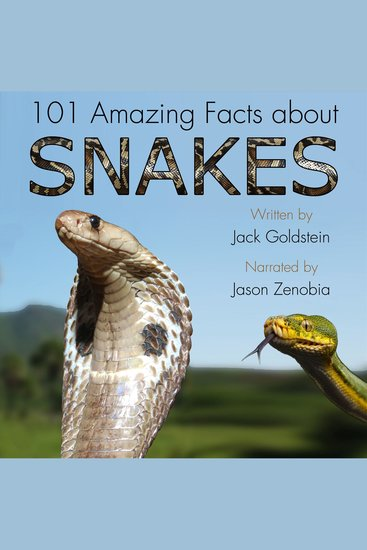 101 Amazing Facts about Snakes - cover