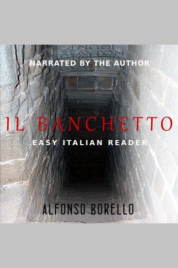 Il Banchetto - Easy Italian Reader - Italian Edition - cover