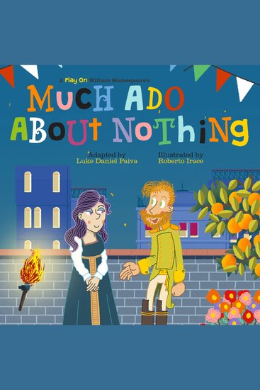 Much Ado About Nothing - A Play on Shakespeare - cover