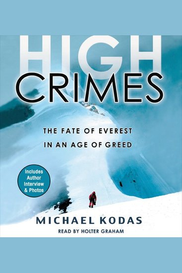 High Crimes - The Fate of Everest in an Age of Greed - cover