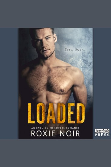 Loaded - An Enemies-to-Lovers Romance - cover