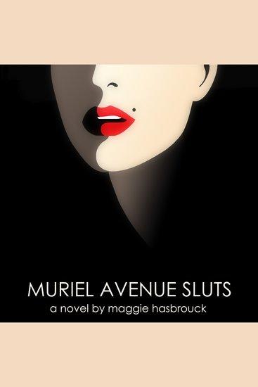 Muriel Avenue Sluts - cover