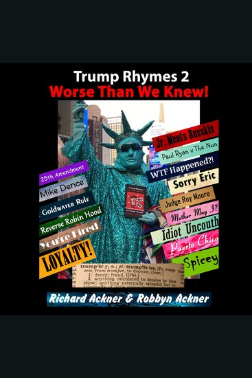 Trump Rhymes 2-Worse Than We Knew - cover