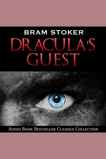 Dracula's Guest: Audio Book Bestseller Classics Collection - cover