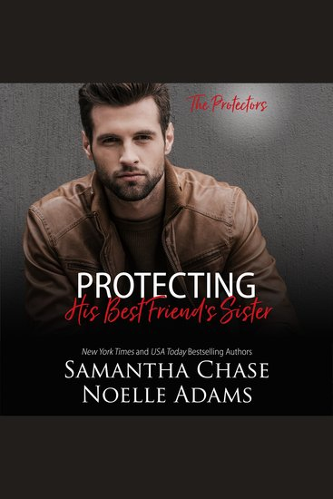Protecting His Best Friend's Sister - cover