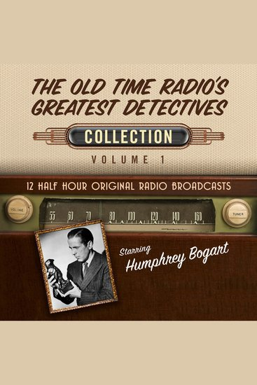The Old Time Radio's Greatest Detectives Collection 1 - cover