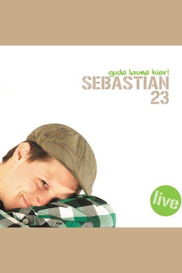 Sebastian 23 Gude Laune hier! - cover