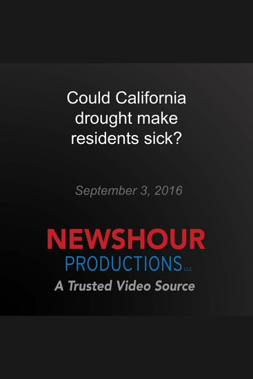 Could California drought make residents sick? - cover