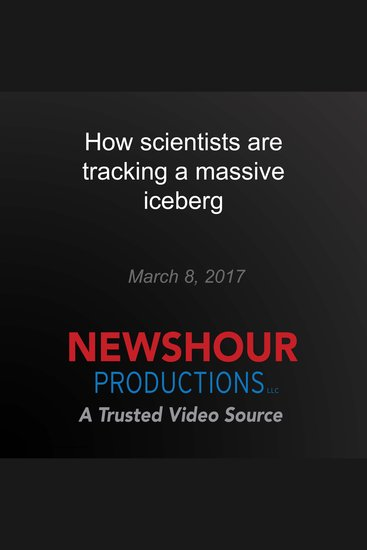 How scientists are tracking a massive iceberg - cover