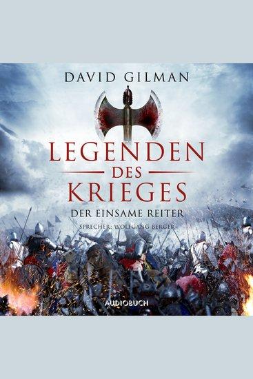 Der einsame Reiter - Legenden des Krieges Teil 3 (Gekürzt) - cover