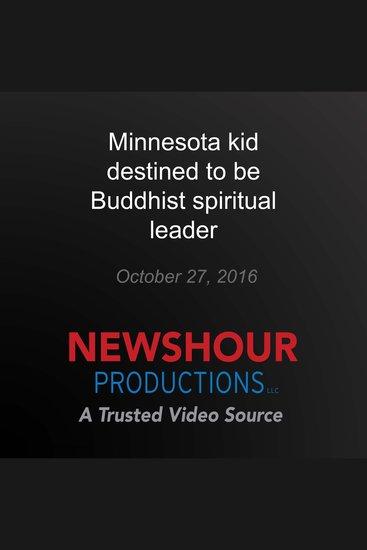 Minnesota kid destined to be Buddhist spiritual leader - cover