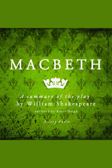 Macbeth - A Summary of the Play - cover