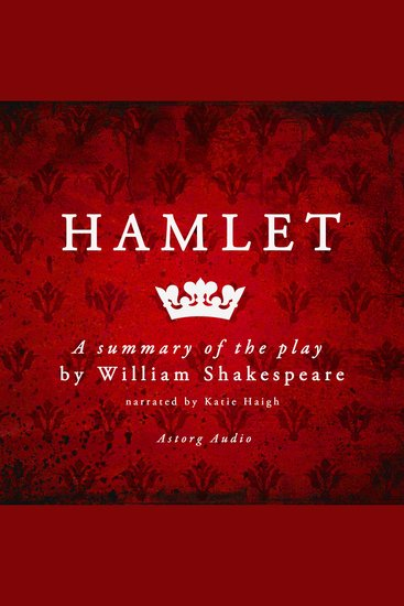 Hamlet - A Summary of the Play - cover