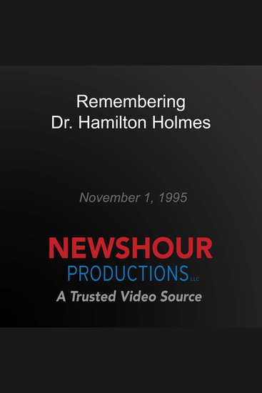 Remembering Dr Hamilton Holmes - cover