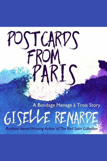 Postcards from Paris - A Bondage Menage à Trois Story - cover