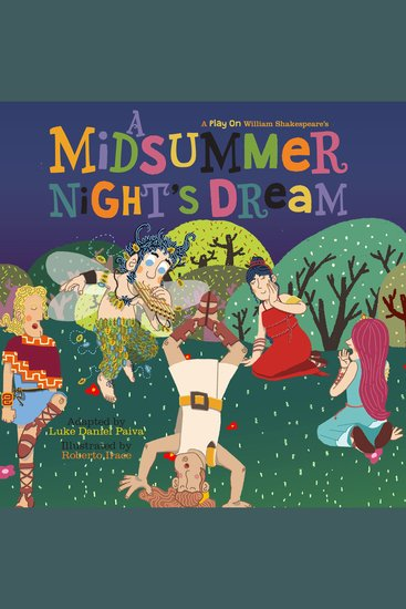 Midsummer Night's Dream A - A Play on Shakespeare - cover