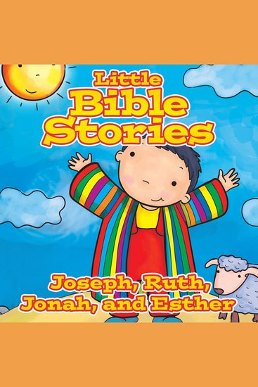 Little Bible Stories: Joseph Ruth Jonah and Esther - cover
