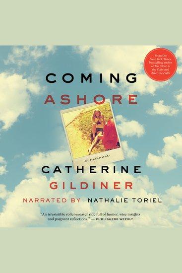 Coming Ashore - A Memoir - cover