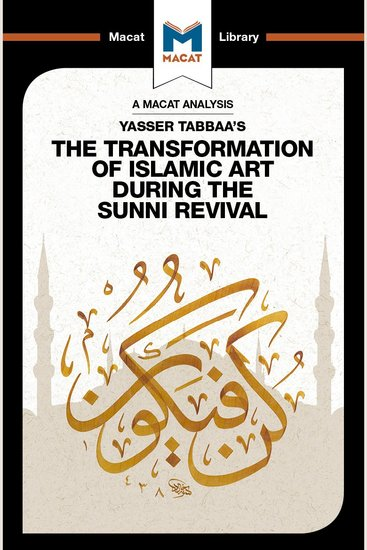 Yasser Tabbaa's The Transformation of Islamic Art During the Sunni Revival - cover