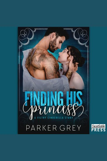 Finding His Princess - A Cinderella Story (Filthy Fairy Tales Book 1) - cover