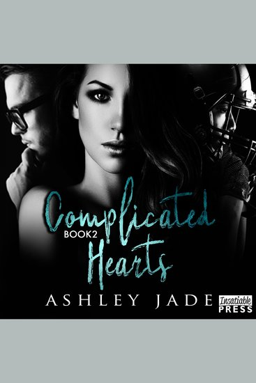 Complicated Hearts - Book 2 of the Complicated Hearts Duet - cover
