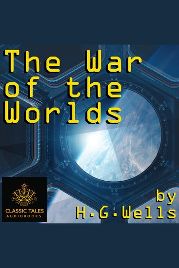 The War of the Worlds - Classic Tales Edition - cover