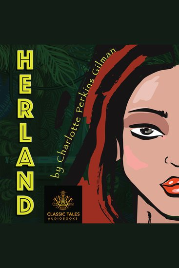 Herland [Classic Tales Edition] - cover
